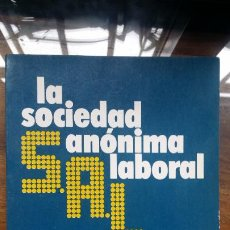 Libros de segunda mano: LA SOCIEDAD ANONIMA LABORAL - JOSEP MAGRIÑA. Lote 194595925