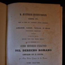 Libros de segunda mano: CURSO HISTÓRICO-EXEGÉTICO DEL DERECHO ROMANO. TOMO II. PEDRO GÓMEZ DE LA SERNA. MADRID 1850. - PEDRO. Lote 194668561