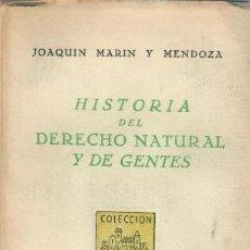 Libros de segunda mano: HISTORIA DEL DERECHO NATURAL Y DE GENTES / JOAQUÍN MARÍN Y MENDOZA. Lote 194669280