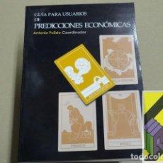 Libros de segunda mano: PULIDO, ANTONIO (COORD): GUÍA PARA USUARIOS DE PREDICCIONES ECONÓMICAS. Lote 194670655
