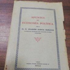 Libros de segunda mano: APUNTES DE ECONOMIA POLITICA. DR. D. JOAQUIN GARCIA NARANJO. EDITORIAL ALVAREZ GONZALEZ. 1941.. Lote 194670942
