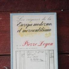 Libros de segunda mano: LOS ORÍGENES DE LA EUROPA MODERNA : EL MERCANTILISMO. Lote 194741987