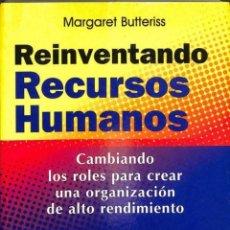 Libros de segunda mano: REINVENTANDO RECURSOS HUMANOS - MARGARET BUTTERISS - EDICIONS GESTIÓ 2000. Lote 194746340