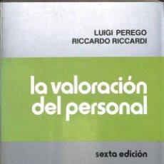 Libros de segunda mano: LA VALORACIÓN DEL PERSONAL - LUIGI PEREGO - HISPANO EUROPEA EDITORIAL. Lote 194746348