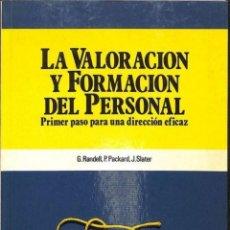 Libros de segunda mano: VALORACIÓN Y FORMACIÓN DEL PERSONAL - G. RANDELL - EDICIONES DEUSTO. Lote 194746352