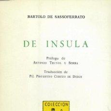 Libros de segunda mano: DE INSULA / BARTOLO DE SASSOFERRATO. Lote 194749543