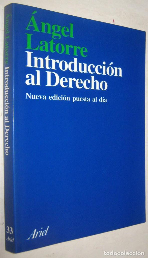INTRODUCCION AL DERECHO - ANGEL LATORRE (Libros de Segunda Mano - Ciencias, Manuales y Oficios - Derecho, Economía y Comercio)