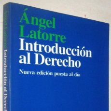 Libros de segunda mano: INTRODUCCION AL DERECHO - ANGEL LATORRE. Lote 194865995