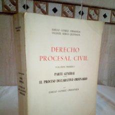 Libros de segunda mano: 16-DERECHO PROCESAL CIVIL, EMILIO GOMEZ ORBANEJA, VOLUMEN I, 1979. Lote 194900391