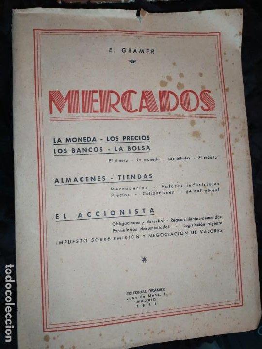 MERCADOS E. GRAMER 1948 LA MONEDA LOS PRECIOS ALMACENES TIENDAS EL ACCIONISTA (Libros de Segunda Mano - Ciencias, Manuales y Oficios - Derecho, Economía y Comercio)