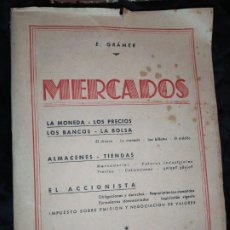 Libros de segunda mano: MERCADOS E. GRAMER 1948 LA MONEDA LOS PRECIOS ALMACENES TIENDAS EL ACCIONISTA. Lote 194906152