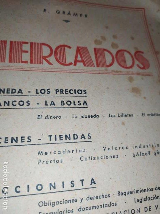 Libros de segunda mano: MERCADOS E. GRAMER 1948 LA MONEDA LOS PRECIOS ALMACENES TIENDAS EL ACCIONISTA - Foto 20 - 194906152