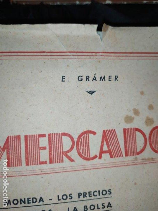 Libros de segunda mano: MERCADOS E. GRAMER 1948 LA MONEDA LOS PRECIOS ALMACENES TIENDAS EL ACCIONISTA - Foto 22 - 194906152