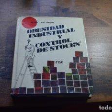 Libros de segunda mano: OBESIDAD INDUSTRIAL Y CONTROL DE STOCKS, ALBERT BATTERSBY, ANAYA, 1970. Lote 194916951