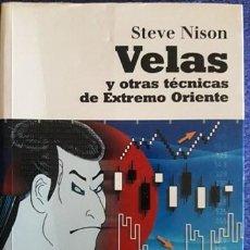 Libros de segunda mano: VELAS Y OTRAS TÉCNICAS DE EXTREMO ORIENTE / STEVE NISON / EDI. GESGIBLO / EDICIÓN 2008. Lote 194944737