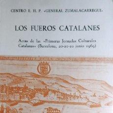 """Libros de segunda mano: LOS FUEROS CATALANES: PRIMERAS JORNADAS CULTURALES CATALANAS"""" (BARCELONA, 20-21-22 JUNIO 1969). . Lote 194946365"""