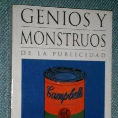 Libros de segunda mano: GENIOS Y MONSTRUOS DE LA PUBLICIDAD POR CLEMENTE FERRER ROSELLÓ DE ED. DOSSAT EN MADRID 1992. Lote 194992532