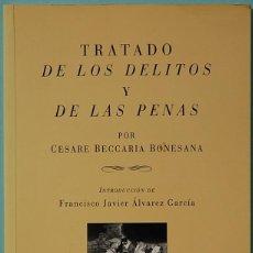 Libros de segunda mano: LMV - TRATADO DE LOS DELITOS Y LAS PENAS. C. BECCARIA BONESANA. EDITORIAL COMARES 1996.. Lote 194995476