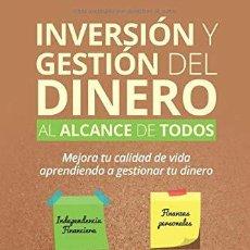 Libros de segunda mano: 'INVERSIÓN Y GESTIÓN DEL DINERO AL ALCANCE DE TODOS', DE MARC FRAU SUAU. 2016. NUEVO.. Lote 195008813