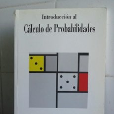 Libros de segunda mano: INTRODUCIÓN AL CÁLCULO DE PROBABILIDADES, HÉCTR M. RAMOS ROMERO. Lote 195050235