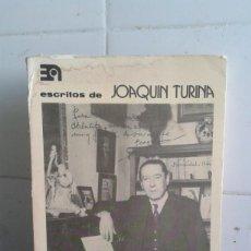 Libros de segunda mano: ESCRITOS DE JOAQUÍN TURINA, RECOPILACIÓN Y COENTARIOS DE ANTONIO IGLESIAS. Lote 195050521