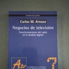 Libros de segunda mano: NEGOCIOS DE TELEVISIÓN: TRANSFORMACIONES DEL VALOR EN EL MODELO DIGITAL. Lote 195084826
