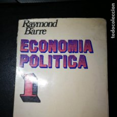 Libros de segunda mano: **ECONOMÍA POLÍTICA**. RAYMOND BARRE. EDICIÓN DE 1971. Lote 195132741