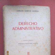 Libros de segunda mano: DERECHO ADMINISTRATIVO II- CARLOS GARCIA OVIEDO -1955. Lote 195151212
