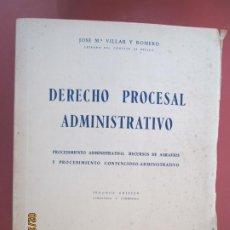 Libros de segunda mano: DERECHO PROCESAL ADMINISTRATIVO - JOSE Mª VILLAR Y ROMERO - SEGUNDA EDICION . Lote 195151518