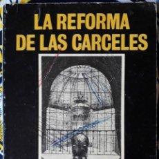 Libros de segunda mano: CARLOS GARCÍA VALDÉS . LA REFORMA DE LAS CÁRCELES. Lote 195165056
