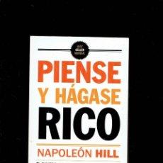 Libros de segunda mano: PIENSE Y HAGASE RICO POR NAPOLEON HILL EL DINERO,LA FAMA,Y LA FELICIDAD AÑO 2011. Lote 195165788