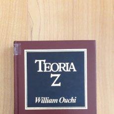 Libros de segunda mano: TEORIA Z. CÓMO PUEDEN LAS EMPRESAS HACER FRENTE AL DESAFIO JAPONÉS. WILLIAM OUCHI. Lote 195190131
