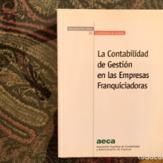 Libros de segunda mano: LA CONTABILIDAD DE GESTIÓN EN LAS EMPRESAS FRANQUICIADORAS. Lote 195249160