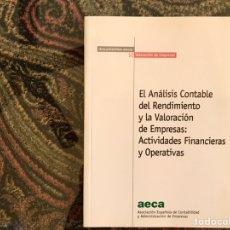 Libros de segunda mano: EL ANÁLISIS CONTABLE DEL RENDIMIENTO Y LA VALORACIÓN DE EMPRESAS. Lote 195249171