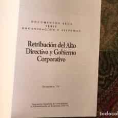 Libros de segunda mano: RETRIBUCIÓN DEL ALTO DIRECTIVO Y GOBIERNO CORPORATIVO.. Lote 195249176