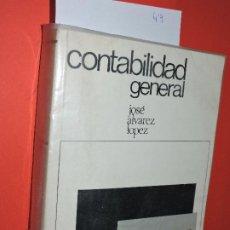 Libros de segunda mano: CONTABILIDAD GENERAL. ÁLVAREZ LÓPEZ, JOSE. SAN SEBASTIÁN 1968. 4ª EDICIÓN. Lote 195253963