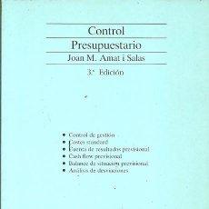 Libros de segunda mano: CONTROL PRESUPUESTARIO JOAN M AMAT I SALAS 3ª EDICION. Lote 195255718