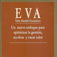 Libros de segunda mano: EVA VALOR AÑADIDO ECONOMICO ORIOL AMAT GESTION 2000. Lote 195256881