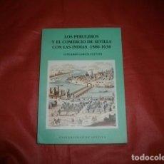 Libros de segunda mano: LOS PERULEROS Y EL COMERCIO DE SEVILLA CON LAS INDIAS (1580-1630) - LUTGARDO GARCÍA FUENTES. Lote 195265192