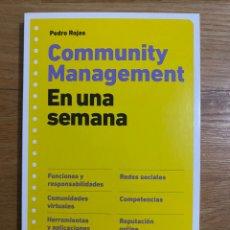 Libros de segunda mano: COMMUNITY MANAGEMENT EN UNA SEMANA PEDRO ROJAS. Lote 195341072