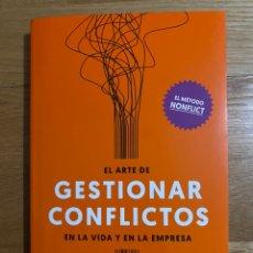 Libros de segunda mano: EL ARTE DE GESTIONAR CONFLICTOS EN LA VIDA Y EN LA EMPRESA AMIR KFIR. Lote 195341217