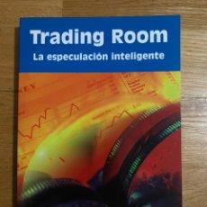 Libros de segunda mano: TRADING ROOM LA ESPECULACIÓN INTELIGENTE. Lote 195341273