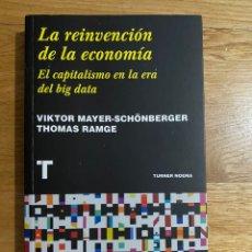 Libros de segunda mano: LA REINVENCION DE LA ECONOMÍA EL CAPITALISMO EN LA ERA DEL BIG DATA VIKTOR MAYER. Lote 195341817