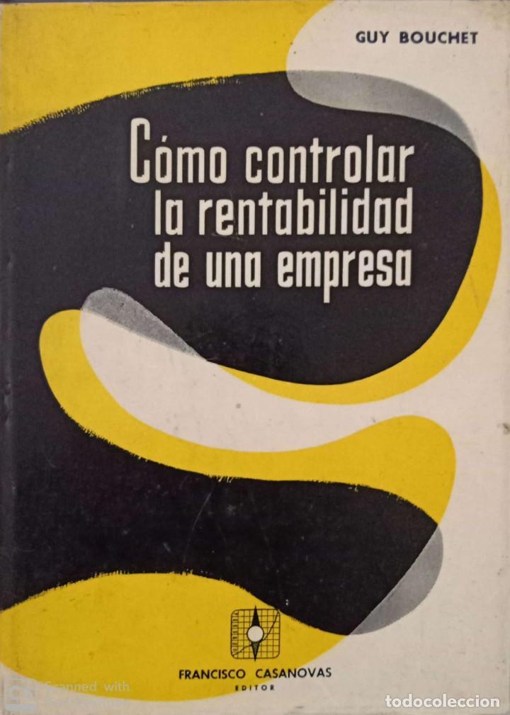 CÓMO CONTROLAR LA RENTABILIDAD DE UNA EMPRESA (Libros de Segunda Mano - Ciencias, Manuales y Oficios - Derecho, Economía y Comercio)