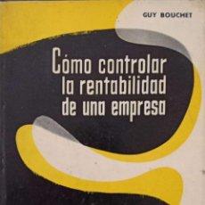 Libros de segunda mano: CÓMO CONTROLAR LA RENTABILIDAD DE UNA EMPRESA. Lote 195368325