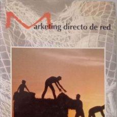 Libros de segunda mano: MARKETING DIRECTO DE RED. Lote 195368671
