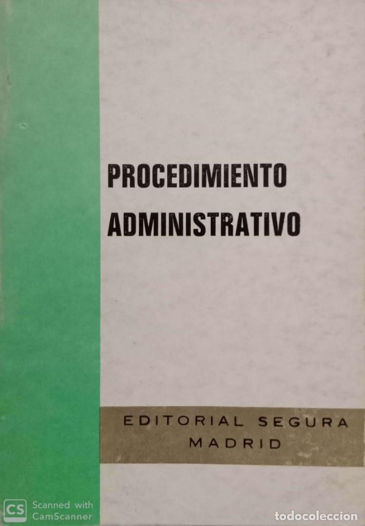 PROCEDIMIENTO ADMINISTRATIVO (Libros de Segunda Mano - Ciencias, Manuales y Oficios - Derecho, Economía y Comercio)