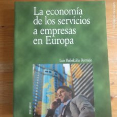 Libros de segunda mano: LA ECONOMÍA DE LOS SERVICIOS A EMPRESAS EN EUROPA, EDICIONES PIRÁMIDE, GESTIÓN DE EMPRESA. Lote 195378540