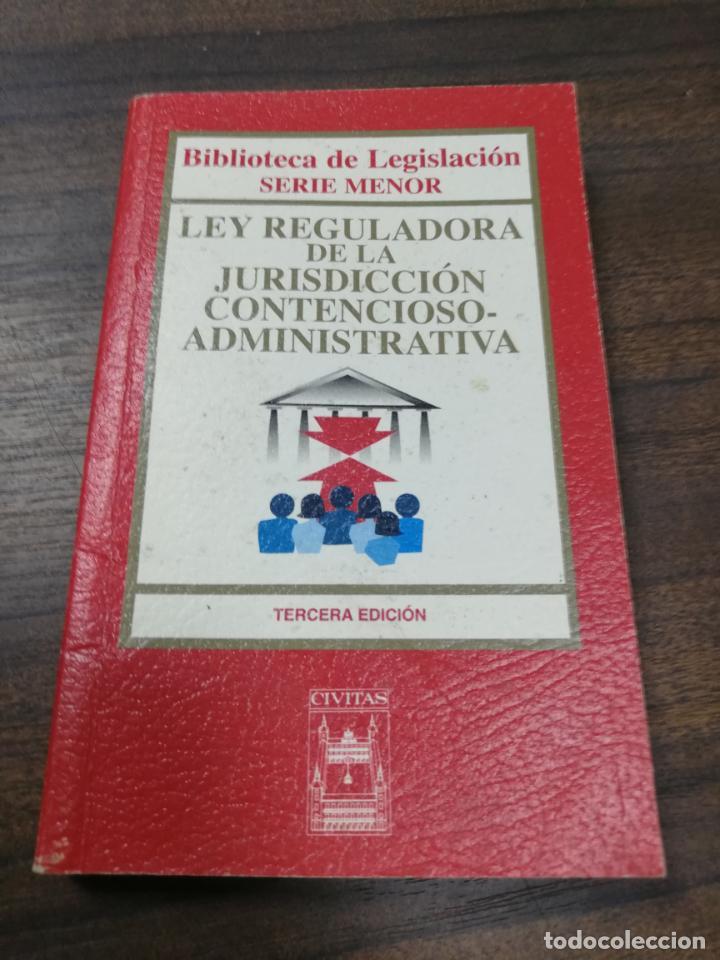 LEY REGULADORA DE LA JURISDICCION CONTENCIOSO-ADMINISTRATIVA. 3ª EDICION. 2002. (Libros de Segunda Mano - Ciencias, Manuales y Oficios - Derecho, Economía y Comercio)