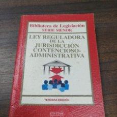 Libros de segunda mano: LEY REGULADORA DE LA JURISDICCION CONTENCIOSO-ADMINISTRATIVA. 3ª EDICION. 2002.. Lote 195380033